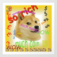 Doge Rich - joke expensive item, if you can afford it then you must be many so rich wow Art Print