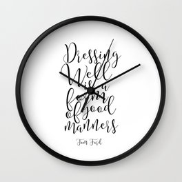 Gift For Him, Husband Birthday Gift,Modern Print,Typography Print,Quote Prints Dressing Well Wall Clock