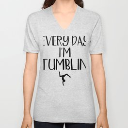 Gymnast Every Day I'm Tumblin' Gymnastics Unisex V-Neck