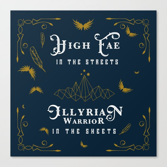 HIGH FAE IN THE STREETS Canvas Print