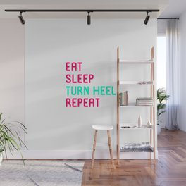 Eat Sleep Turn Heel Repeat Cute Training Wrestling Club Team Wall Mural
