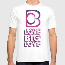 LOVE BIG LOVE T-shirt