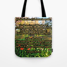 Flower Garden of Platinum Intention Poetry Art Tote Bag