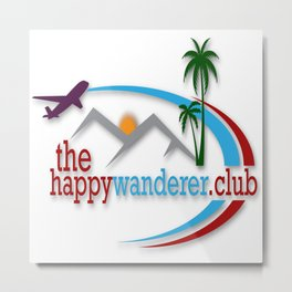 The Happy Wanderer Club Metal Print