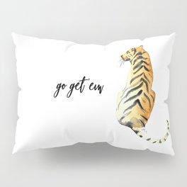 go get em tiger Pillow Sham