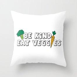 Be Kind Eat Veggies Throw Pillow