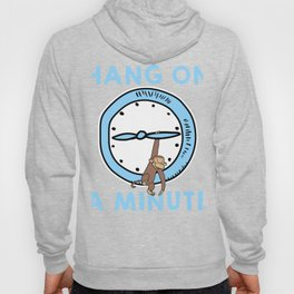 Hang On A Minute product| Funny Monkey Hanging Tee Hoody