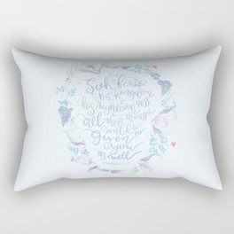 Seek First His Kingdom - Matthew 6:33 Rectangular Pillow