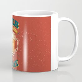 Beer is what i need today, vintage poster, red Coffee Mug