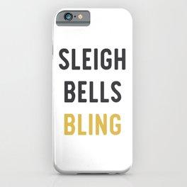Sleigh Bells Bling iPhone Case