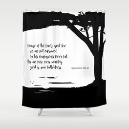 Great is Your Faithfulness Shower Curtain