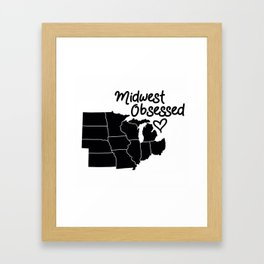 Midwest Obsessed Framed Art Print