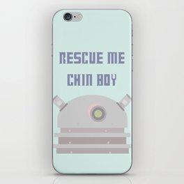 Rescue Me Chin Boy iPhone Skin