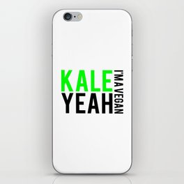 kale yeah i'm a vegan. iPhone Skin