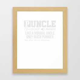Mens Puncle Definition T-Shirt Best Pun Uncle Tee Framed Art Print