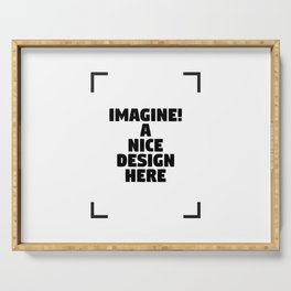 Your Imagination Serving Tray