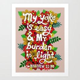My Yoke Is Easy Art Print