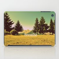 breathe iPad Cases featuring Breathe by ARTbyJWP