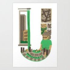 U as Urbaniste (Town planner) Art Print