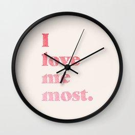 Love Me Most Wall Clock