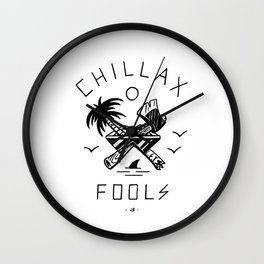 Chillax Fools Wall Clock