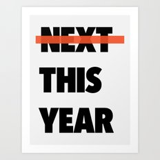 This Year Art Print