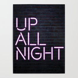 up all night neon Poster