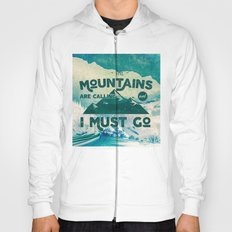 Forest Mountains Wanderlust Adventure Text - The Mountains are Calling and I Must Go Hoody