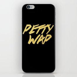 Petty Wap iPhone Skin