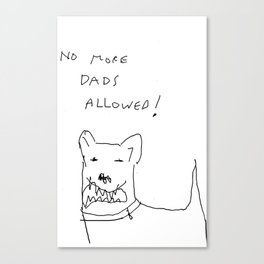 no more dads Canvas Print