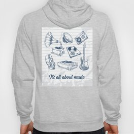 It's all about music Hoody