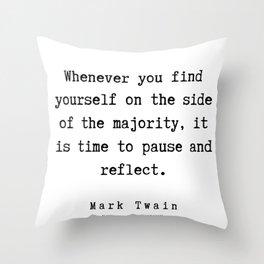 82    | Mark Twain Quotes | 190730 Throw Pillow