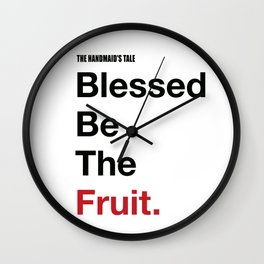 Blessed Be The Fruits Wall Clock