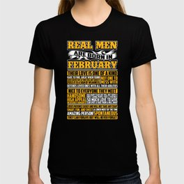 Real Men Are Born In February T-shirt