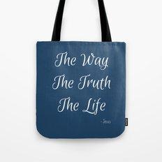 Way, Truth, Life Tote Bag