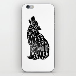 Wolves dont lose sleep over the opinion of sheep - version 1 - no background iPhone Skin