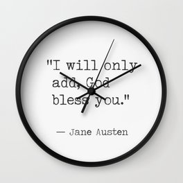 I will only add, God bless you. Wall Clock