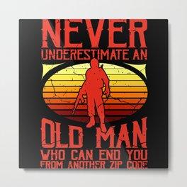 NEVER UNDERESTIMATE AN OLD MAN ZIP CODE American Metal Print