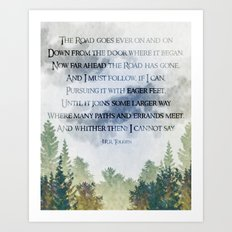 The Road Goes Ever On - LOTR poem, hobbit poem Art Print