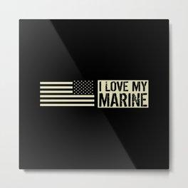 I Love My Marine Metal Print