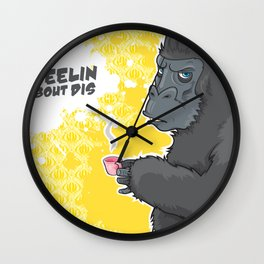 I Gotta Bad Feelin Bout Dis Wall Clock