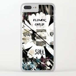Flower Child with a Rock and Roll Soul Clear iPhone Case