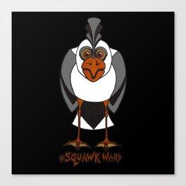 #SQUAWK-WARD Canvas Print