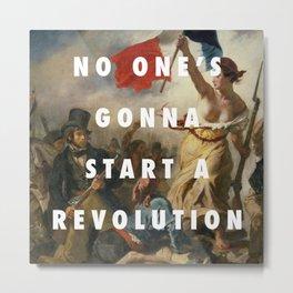 settle for a revolution Metal Print