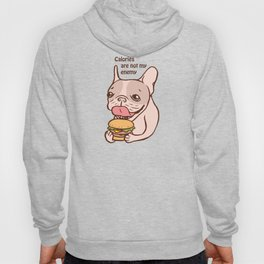 Calories are not my Enemy Hoody