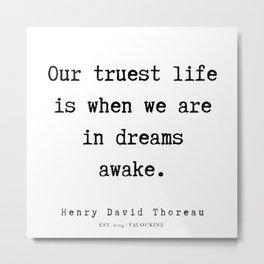 24     Henry David Thoreau Quotes    190715   Metal Print