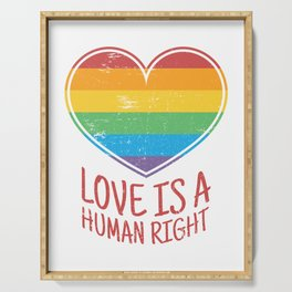 Love Is A Human Right Serving Tray