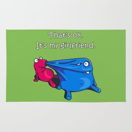 Thats's ok. It's my girlfriend. Rug