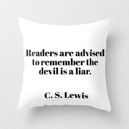 readers are advised - C.S. Lewis quote Throw Pillow