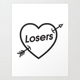 LOSERS Art Print